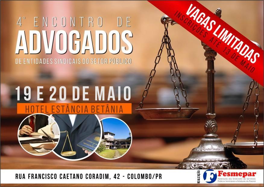 """INSCRIÇÕES ENCERRADAS- """"4° Encontro de Advogados de Entidades Sindicais do Setor Público"""""""