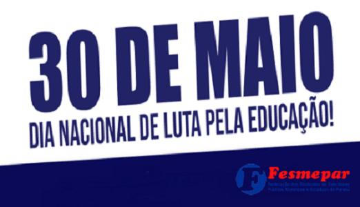 30 DE MAIO – TODOS PELA EDUCAÇÃO