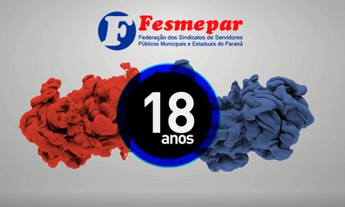 Fesmepar completa 18 anos em defesa do servidor público paranaense