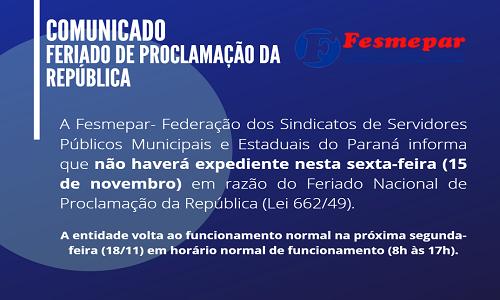 COMUNICADO – Feriado Nacional de Proclamação da República