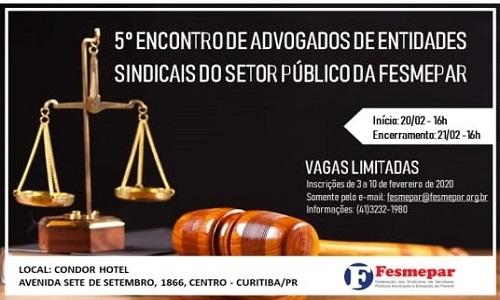 INSCRIÇÕES ENCERRADAS – 5º Encontro de Advogados de Entidades Sindicais do Setor Público