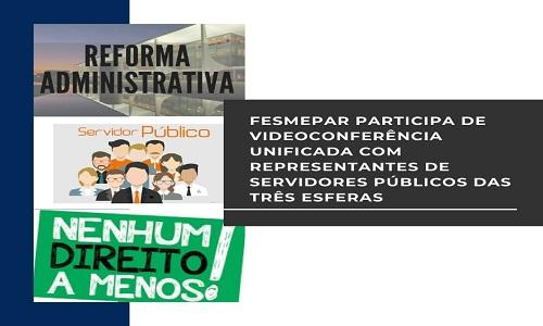 Fesmepar participa de videoconferência unificada com representantes de servidores públicos das três esferas