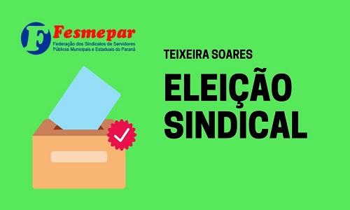 TEIXEIRA SOARES: Servidores municipais elegem nova diretoria do SINTEX