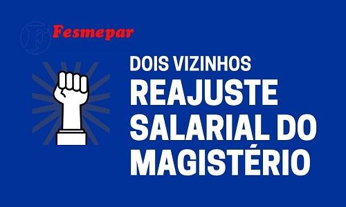 DOIS VIZINHOS: Sindicato dos professores vence ação que garante o reajuste de 12,84% nos salários