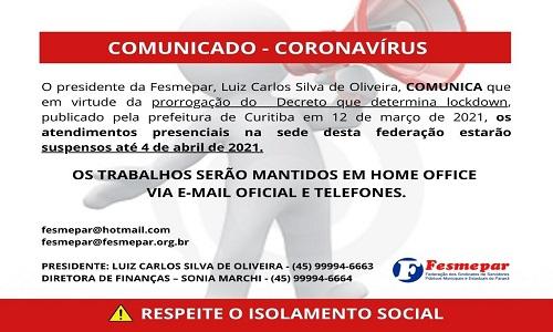 COMUNICADO – CORONAVIRUS LOCKDOWN PRORROGADO