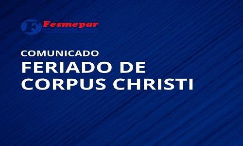 COMUNICADO – FERIADO CORPUS CHRISTI